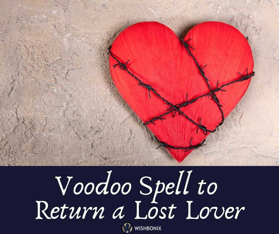Voodoo Return Lost Lover Spell