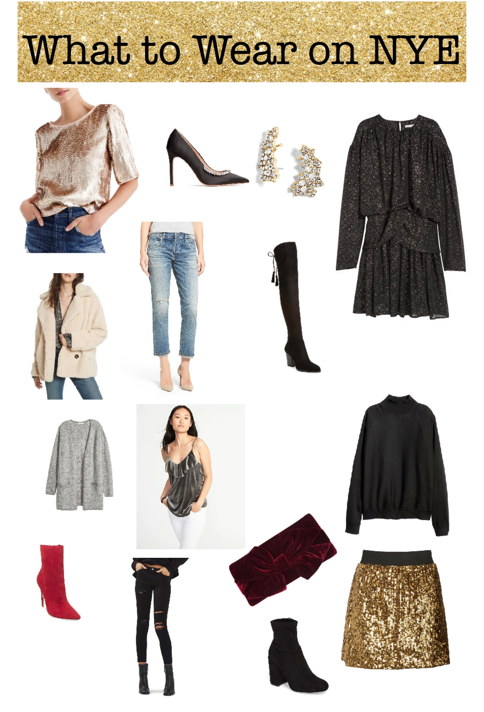 Easy New Year's Eve Outfit Ideas, what to wear on New Year's Eve 2017, NYE outfit, holiday outfit cold weather, sequins, glam