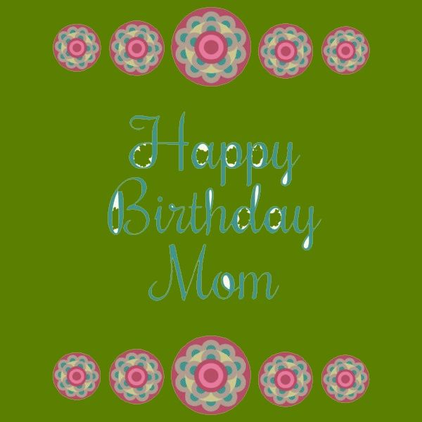 The 105 Happy Birthday Mom Messages And Wishes Wishesgreeting