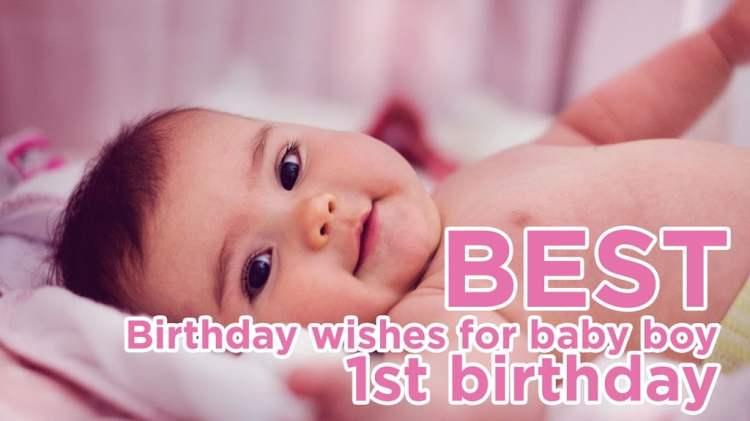 Best birthday wishes for baby boy 1st birthday