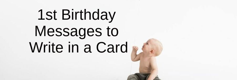 1st birthday messages what