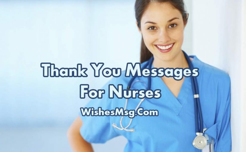 Thank You Messages For Nurses Appreciation Quotes