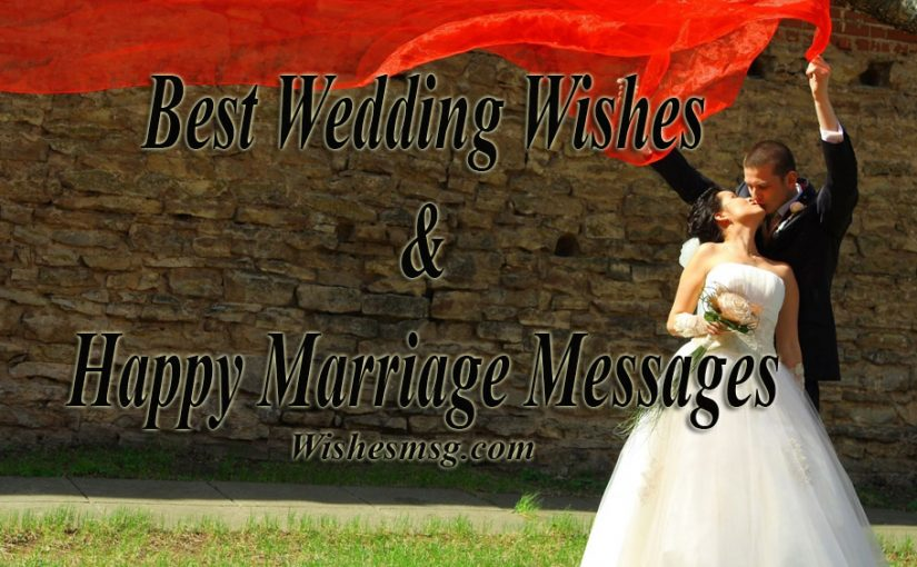 Best Wedding Wishes Amp Messages For Married Couple WishesMsg