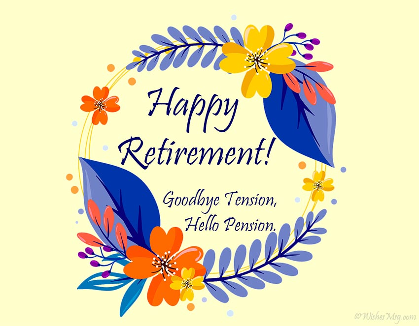 100 Retirement Wishes And Messages Wishesmsg