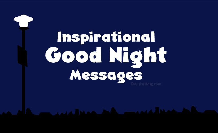 Inspirational Good Night Messages And Quotes Wishesmsg