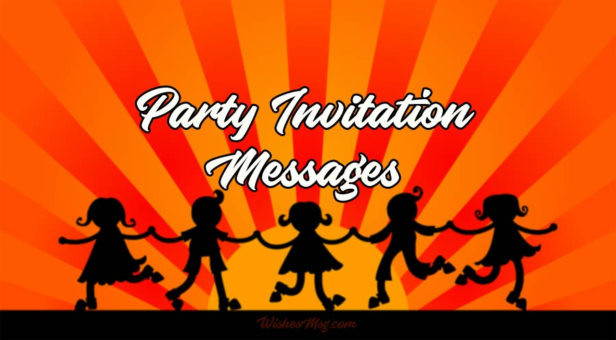 party invitation messages party