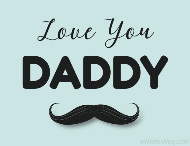 Love You Daddy Message
