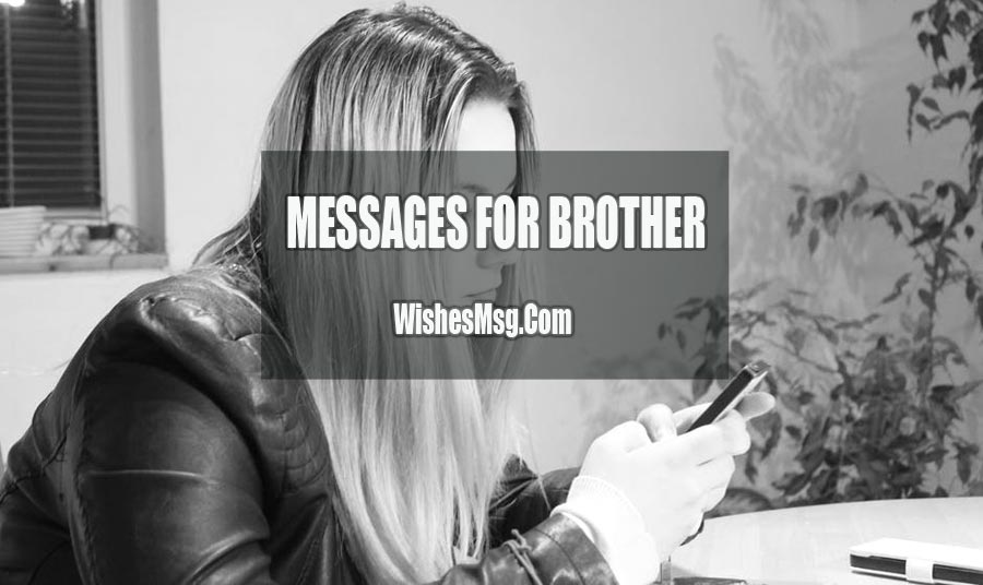 Message For Brother From Sister Cute Lovely And Funny WishesMsg