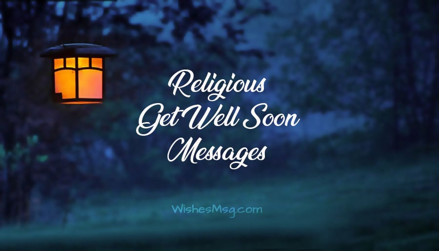 Religious Get Well Wishes Inspiring Get Well Messages