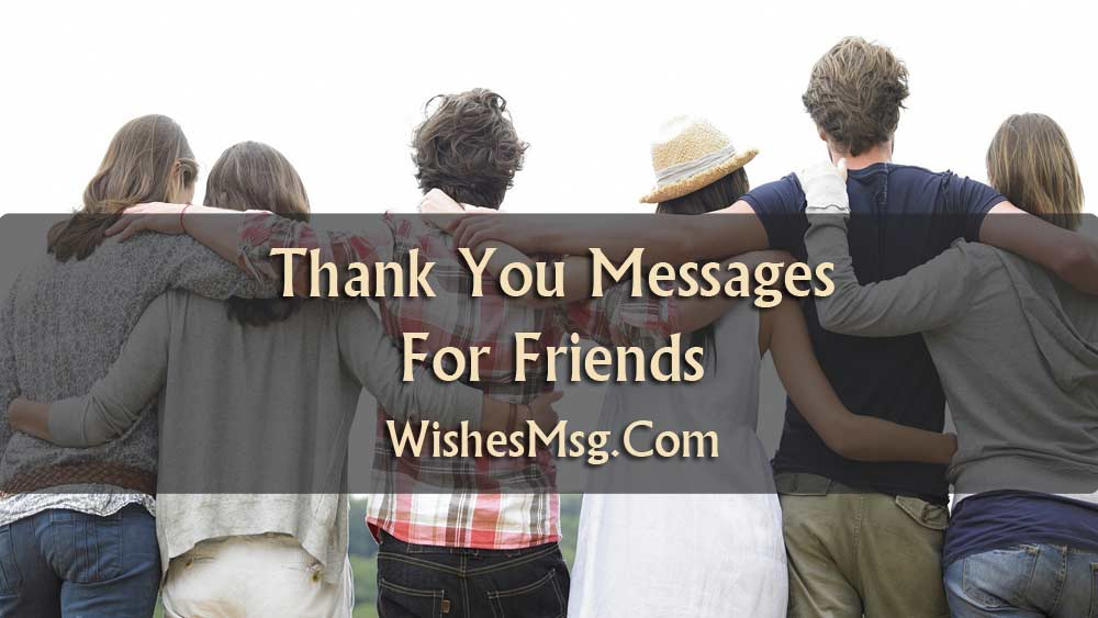 Thank You Messages For Friends Sweet Notes Amp Quotes WishesMsg
