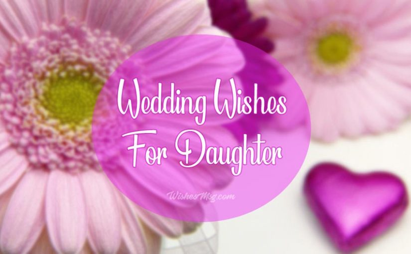 wedding wishes for daughter