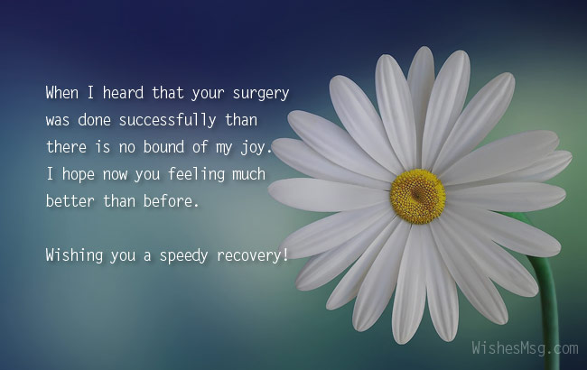 70 Surgery Wishes Messages And Quotes WishesMsg