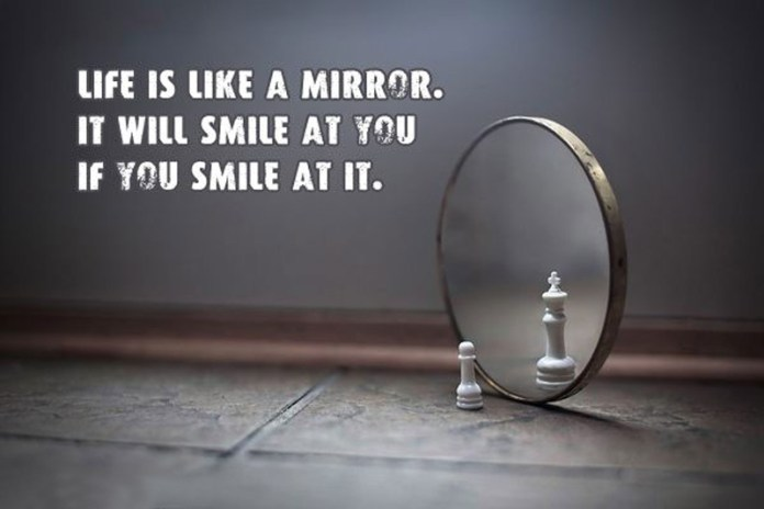 life-is-like-a-mirror-quoters-and-messages-on-life