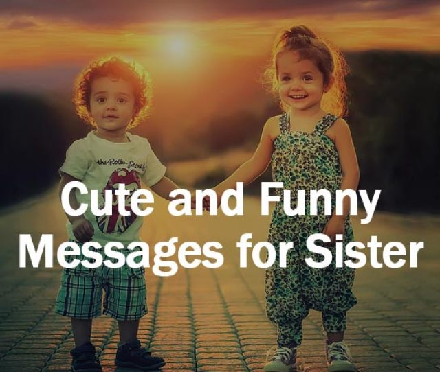 Messages For Sister