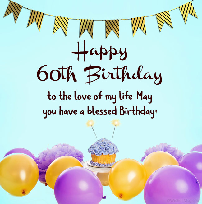 60th Birthday Wishes And Messages Wishesmsg