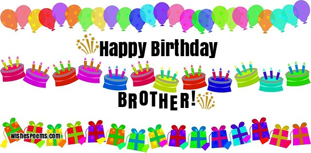 125 Birthday Wishes For Brothers Happy Birthday Brother