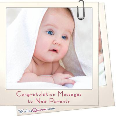 Congratulation Messages to New Parents – WishesQuotes