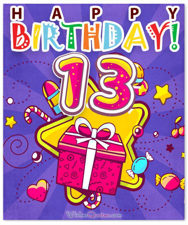 Happy 13th Birthday Wishes For 13 Year Old Boy Or Girl