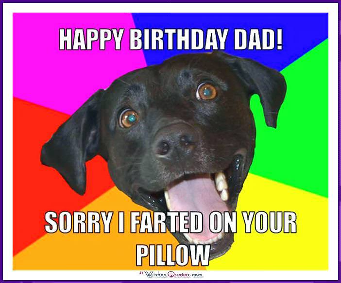 Funny Birthday Memes For Dad Mom Brother Or Sister