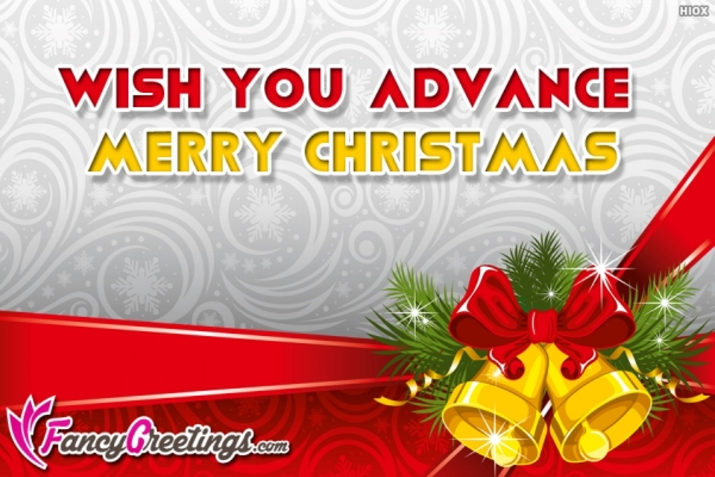 Advance Merry Christmas Wishes Greetings Pictures