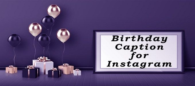 Happy Birthday Caption for Instagram