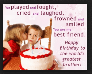 Birthday message for brother from sister