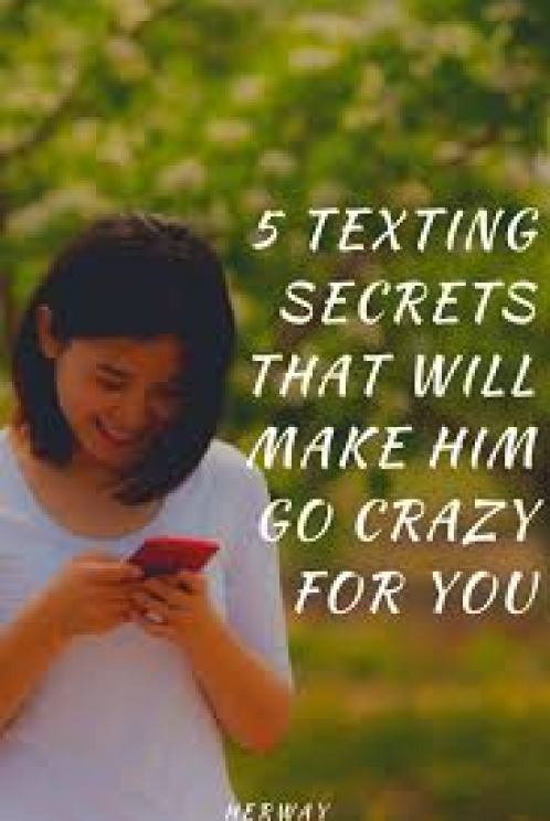 5 Texting Secrets That Will Make Him Go Crazy For You