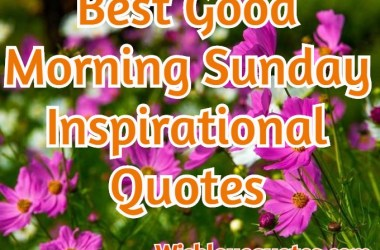 Good Morning Sunday Quotes