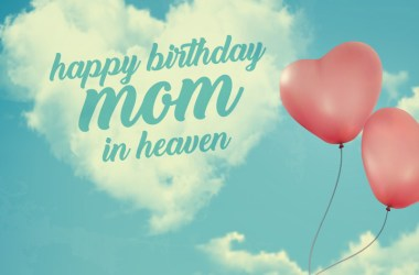 Happy Birthday In Heaven Mom