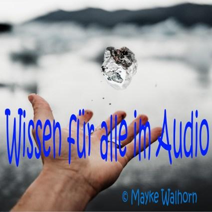 Wissen für alle im Audio - Folge 10