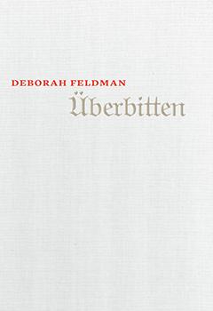 Deborah Feldman: Überbitten (2017)