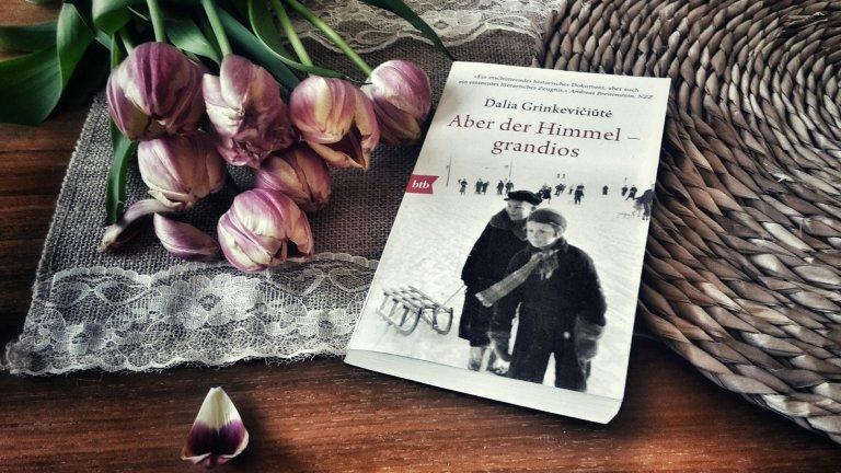 Dalia Grinkevičiūtė: Aber der Himmel – grandios (1949/2016)