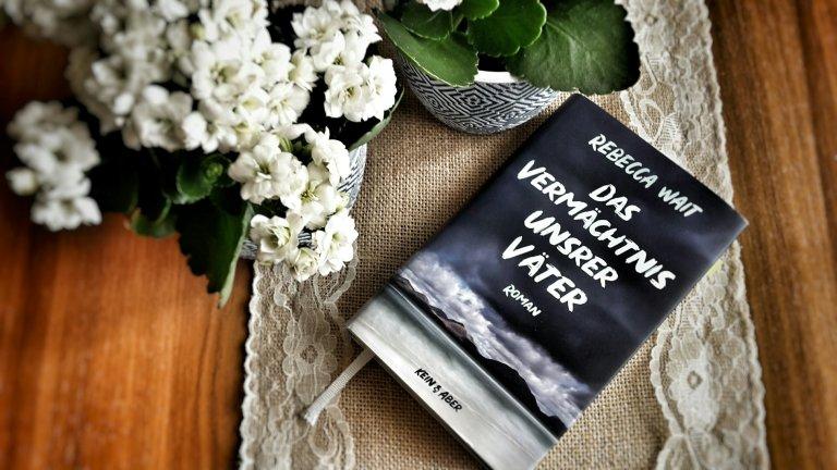 [Indiebook] Rebecca Wait – Das Vermächtnis unsrer Väter (2019)