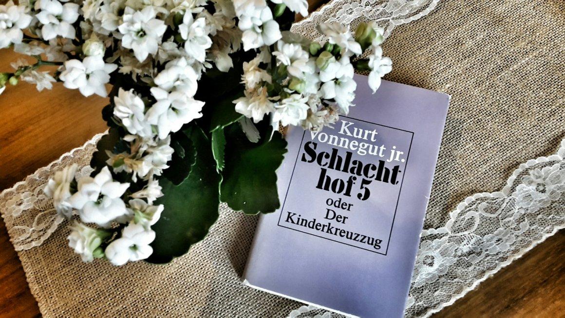 Kurt Vonnegut: Schlachthof 5 oder Der Kinderkreuzzug (1969)