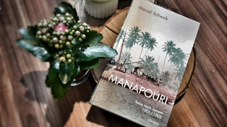 Marcel Schwob: Manapouri. Reise nach Samoa 1901/1902 (2017)