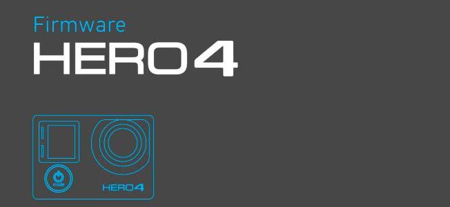 mise à jour firwares GoPro Hero 4