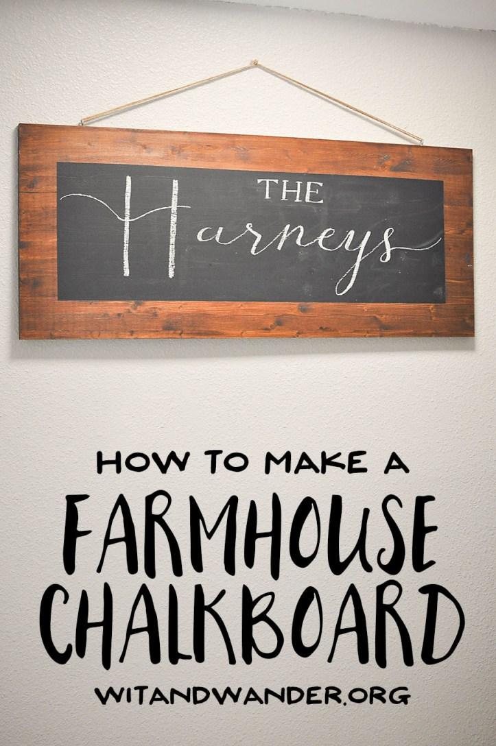 DIY Rustic Farmhouse Chalkboard Sign | Wit & Wander 8