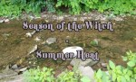 Season Of The Witch - Summer Heat