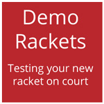 demonstration / test rackets