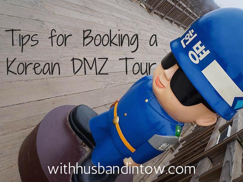 Korean DMZ Tour – 8 Tips For Booking a DMZ Tour