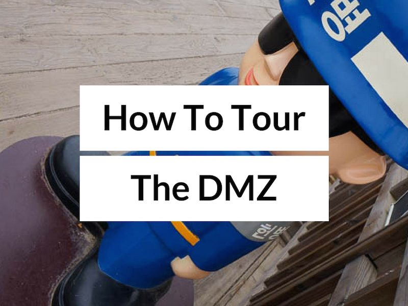 Booking a Korean DMZ Tour