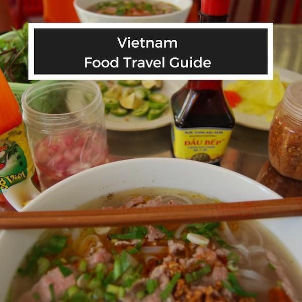 Vietnam Food Travel