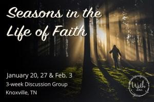 Seasons in the Life of Faith event graphic
