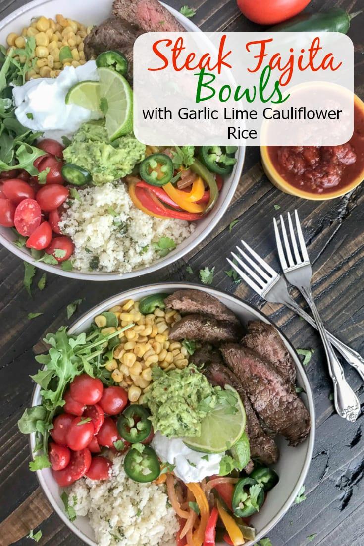 Steak Fajitas Bowls with Garlic Lime Cauliflower RIce Bowls | www.withpeanutbutterontop.com