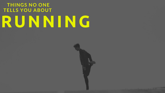 Things No One Tells You About Running