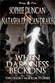 When Darkness Beckons by Natasha Duncan-Drake and Sophie Duncan