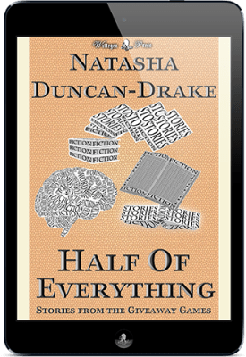 Half of Everything: Anthology of Stories by Natasha Duncan-Drake From The Wittegen Press Giveaway Games