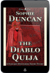 The Haward Mysteries - The Diablo Ouija by Sophie Duncan