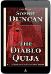 The Haward Mysteries - The Diablo Ouija by Sophie Duncan
