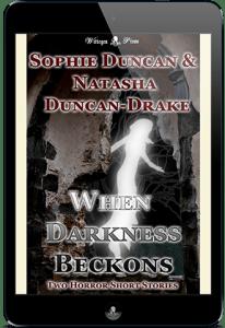 When Darkness Beckons by Sophie Duncan & Natasha Duncan-Drake